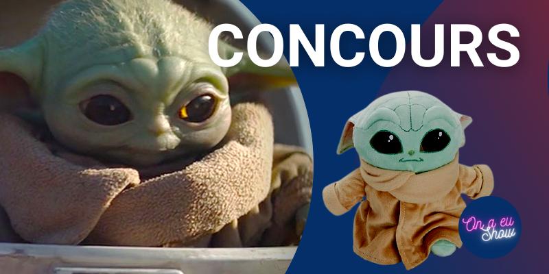Concours The Mandalorian : gagnez une peluche Bébé Yoda