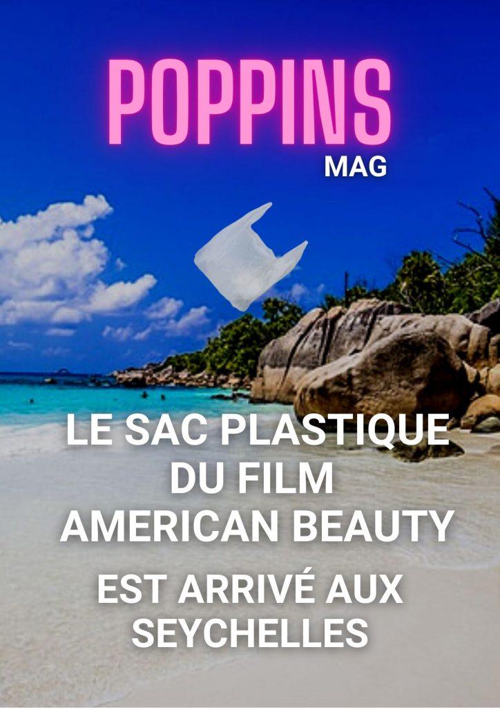 Le sac du film American Beauty est arrivé aux Seychelles Poppins Mag
