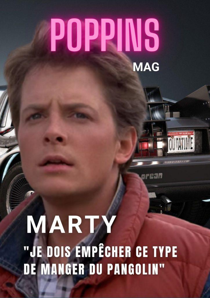 Marty : « Je dois empêcher ce type de manger du pangolin »