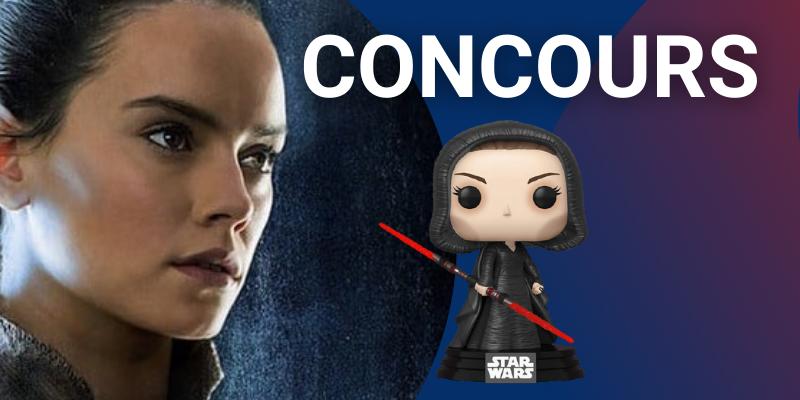 Concours Rey Funko Pop côté obscur Star Wars
