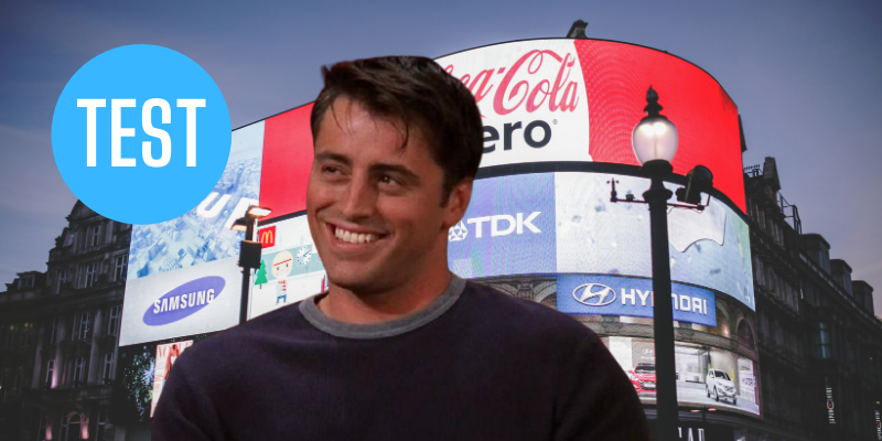 Test dans quelle pub de Joey allez-vous jouer
