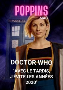 Doctor Who avec le Tardis, j'évite les années 2020 Poppins Mag