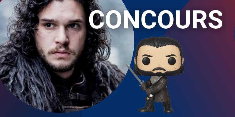 Concours Game of Thrones : gagnez une Funko Pop de Jon Snow !
